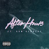 After Hours (feat. Dom Kennedy) - Single by Glasses Malone