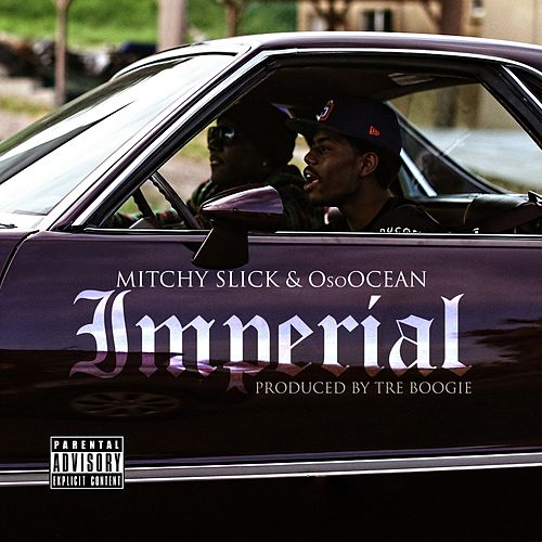 Imperial - Single by Mitchy Slick