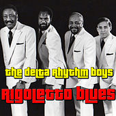 Rigoletto Blues by Delta Rhythm Boys