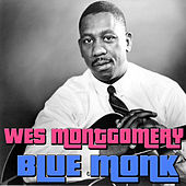 Blue Monk by Wes Montgomery
