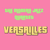 Versailles by Modern Jazz Quartet