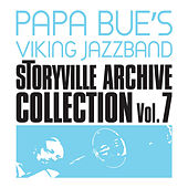 Storyville Archive Collection, Vol. 7 by Papa Bue's Viking Jazzband