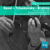 Ravel - Tchaikovsky - Brahms, Orchestre national de la RTF - Hans-Schmidt-Isserstedt (dir) by Orchestre national de la RTF and Arthur Grumiaux