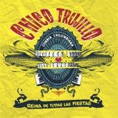 Reina De Todas las Fiestas by Chico Trujillo