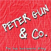Peter Gun & Co. (The Rock Instrumental Story) von Various Artists