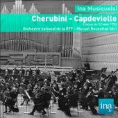 Cherubini - Capdevielle, Orchestre national de la RTF - Manuel Rosenthal (dir) by Various Artists