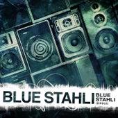 Blue Stahli - Single by Blue Stahli