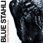 Blue Stahli (Instrumentals) by Blue Stahli