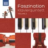 Faszination: Klavierquintett, Vol. 2 von Various Artists