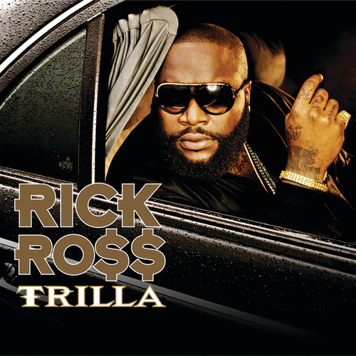 Trilla by Rick Ross