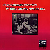 Peter Brown Presents Patrick Adams Orchestra by Patrick Adams