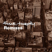 Four:Twenty Remixes by Various Artists