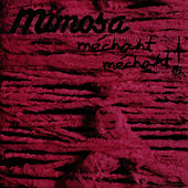 Méchant Méchant by Mimosa