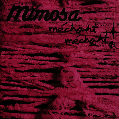 Méchant Méchant by Mimosa