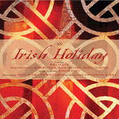 An Irish Holiday by Various Artists