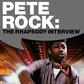 Pete Rock: The Rhapsody Interview by Pete Rock