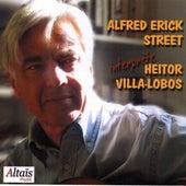 Alfred Erick Street interprète Heitor Villa-Lobos by Alfred Erick Street