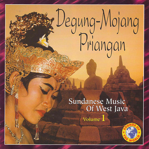 Sundanese Music of West Java by Suara Parahiangan