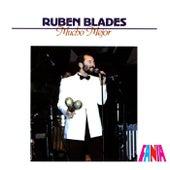 Mucho Mejor by Ruben Blades