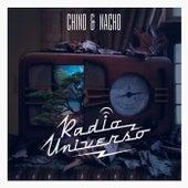 Radio Universo by Chino y Nacho