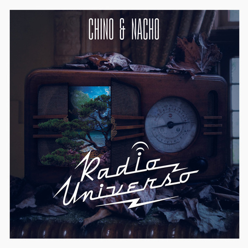 Radio Universo by Chino y Nacho