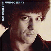 Ray Dorset & Mungo Jerry by Mungo Jerry