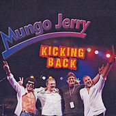 Kicking Back by Mungo Jerry