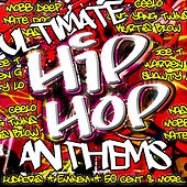 Ultimate Hip Hop Anthems von Various Artists