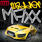 Madder Maxx von Various Artists
