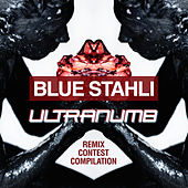 ULTRAnumb Remixes by Blue Stahli