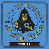 Metal Fingers Presents: Special Herbs, Vols. 7 and 8 by MF DOOM