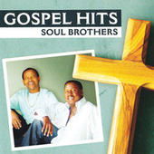 Gospel Hits by The Soul Brothers