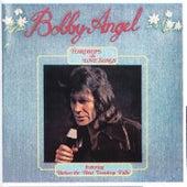 Teardrops & Love Songs by Bobby Angel