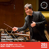 Ravel: Valses nobles et sentimentales & Piano Concerto in G major - Debussy: Jeux - Esa-Pekka Salonen: Nyx by New York Philharmonic