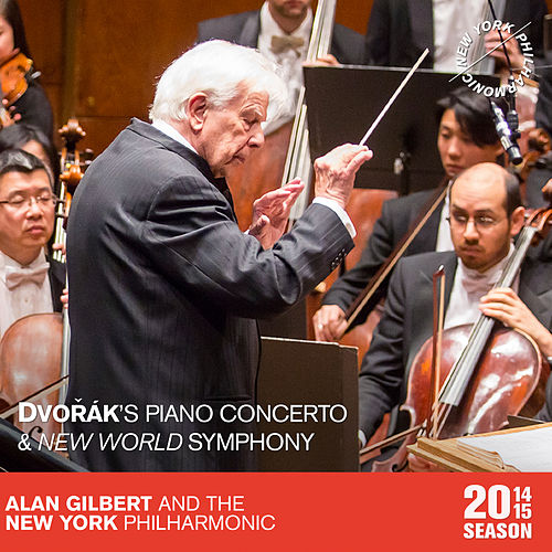 Dvořák: Piano Concerto and New World Symphony by New York Philharmonic