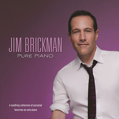 Pure Piano by Jim Brickman