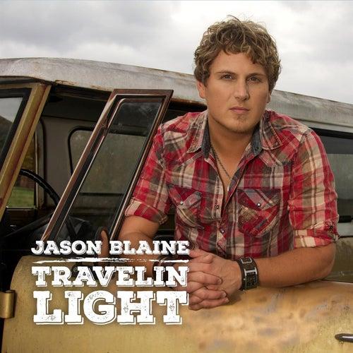 Travellin' Light -Single by Jason Blaine