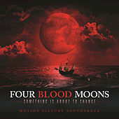Four Blood Moons by Various Artists
