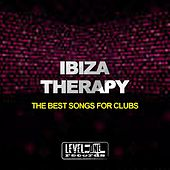 Ibiza Therapy (The Best Songs for Clubs) by Various Artists