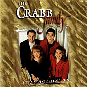 Still Holdin On by The Crabb Family