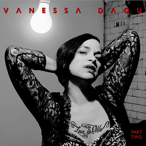 Love Is War (Remixes) Part Two (Remixes, Part Two) by Vanessa Daou