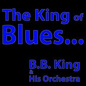 The King of Blues by B.B. King