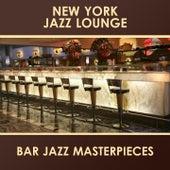 Bar Jazz Masterpieces by New York Jazz Lounge