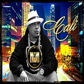 Cali by Mellow Man Ace