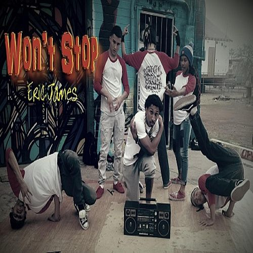 Won't Stop by Eric James