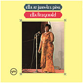 Ella At Juan-Les-Pins by Ella Fitzgerald