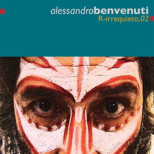 R-Irrequieto.02 by Alessandro Benvenuti