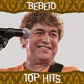 Top Hits by Bebeto