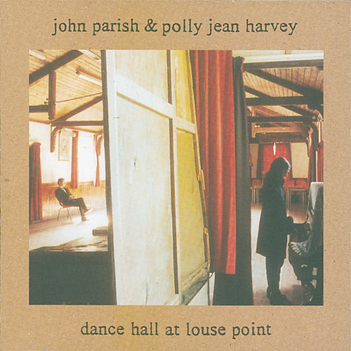 Dance Hall At Louse Point by P.J. Harvey