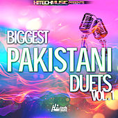 Biggest Pakistani Duets, Vol. 1 by Various Artists